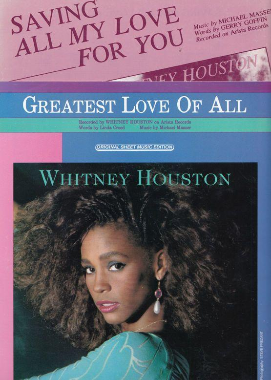 Whitney Houston Saving All My Love For You Greatest Of All 2x Sheet Music s Set