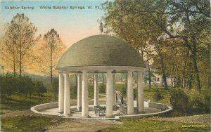 Hand-Colored Postcard; White Sulphur Springs WV, Sulphur Spring Pavilion