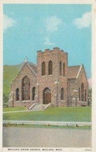 WAILUKU , Hawaii , 1910-30s ; Union Church