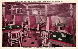 PA - Pottsville. Necho Allen Hotel, Coal Mine Tap Room