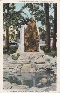 On The Evergreen And Pacific Highways Pioneer Mothers Monument Vancouver Wash...