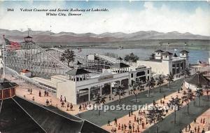 White City, Denver, Colorado, CO, USA Postcard Velvet Coaster and Scenic Rail...