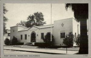 Woodland CA Post Office Old Postcard
