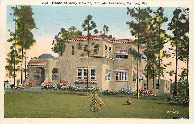 Home of Cody Fowler Temple Terraces TAMPA, FLORIDA 9063 POSTCARD