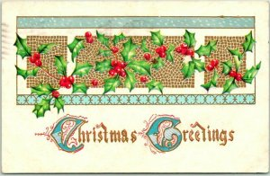 Vintage CHRISTMAS GREETINGS Embossed Postcard Holly / 1909 Cancel