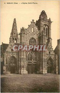 Old Postcard Senlis Oise The Church of St. Peter