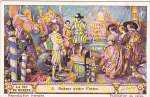 Liebig Trade Card s1421 Life Of Rubens No 2 Rubens quitte Venise