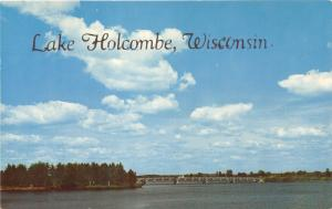 Holcombe Wisconsin~Silver Bridge Spanning Lake Holcombe~1950s Postcard