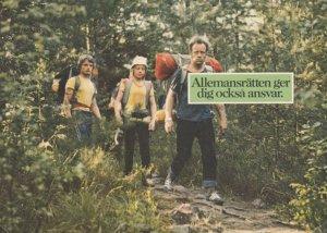 Hiking , Sweden , 1979 ; Allemansratten ger dig ocksa ansvar