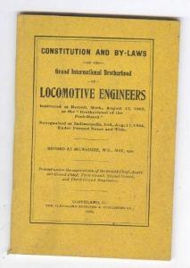 Constitution & By-Laws, Grand International Brotherhood Locomotive Engineers ...