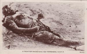 RP:  India, 1900-10s ; Frontier Raider shot , NOWSHERA, N.W.F.P.