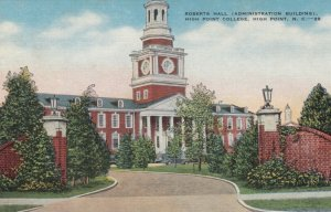 HIGH POINT , North Carolina, 30-40s ; Roberts Hall, High Point College
