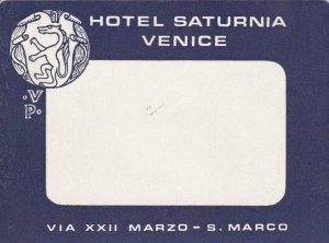 Italy Venezia Hotel Saturnia Vintage Luggage Label sk3466