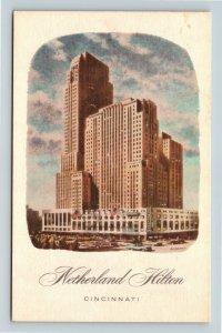 Cincinnati OH, Netherland Hilton Hotel, Ohio Linen Postcard