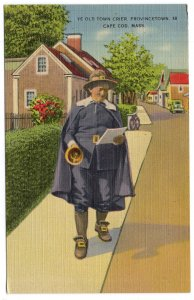 Provincetown, Cape Cod, Mass, Ye Old Town Crier