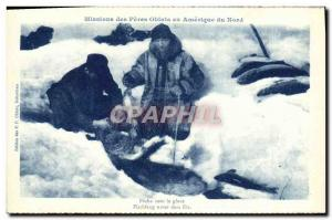 Postcard Old Missions Des Peres Oblates In America North Fishing Under The Ic...