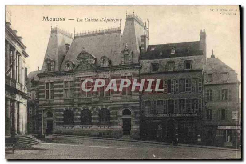 Old Postcard Moulins Bank Caisse d & # 39Epargne