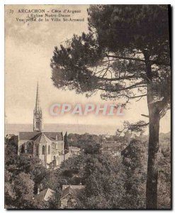 Old Postcard Arcachon Silver Coast Church Notre Dame view from the Villa St A...