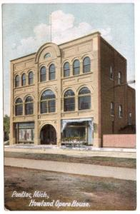 Pontiac MI Howland Opera House 1910 Hugh Leighton Publisher Postcard