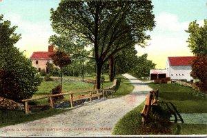 Massachusetts Haverhill John G Whittier's Birthplace