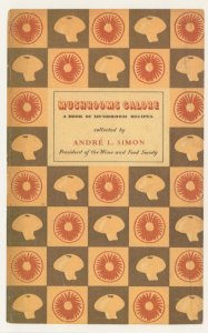 Mushrooms Galore Andre Simon 1951 Book Postcard