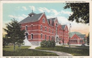On The Old Oregon Trail Dormitory And Dining Hall Idaho Technical Institute P...