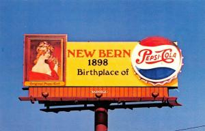 NEW BERN, NC North Carolina  BIRTHPLACE OF PEPSI-COLA BILLBOARD Chrome Postcard