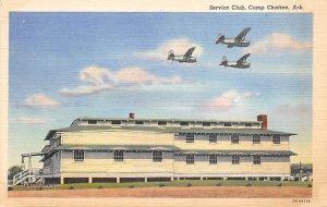 Military Camps Post Card Service Club Camp Chaffee, Arkansas, USA Unused