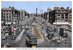 Dublin Ireland O'Connell Bridge & Street with Nelson's Pillar Dublin O'Connel...