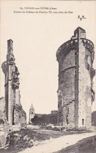 Ruines Du Chateau De Charles VII, Vue Prise De l'Est, MEHUN-sur-YEVRE (Cher),...