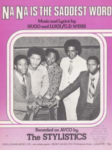 Na Na Is The Saddest Word The Stylistics 1970s Sheet Music