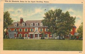 Reading Pennsylvania~Villa St Elizabeth~Home For The Aged~1944 Postcard