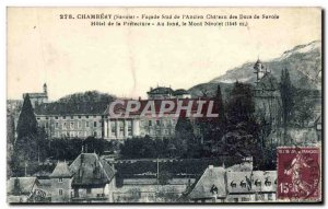 Old Postcard Chambery Facade Southern & # 39Ancien castle of the Dukes of Savoy