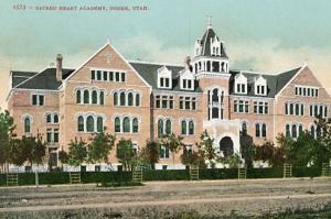 UT - Ogden, Sacred Heart Academy (Demolished in 1961)