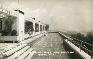 RPPC  MEXICO CITY   Roof Garden  HOTEL DEL PRADO  ca 1940s  Postcard