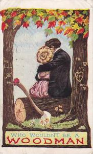 Romantic Couple sitting on log hugging, Who wouldn't be a woodman, PU-1909