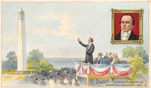 Daniel Webster, at the Dedication of Bunker Hill Monument Advertising Webster...