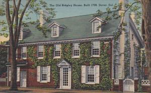 Delaware Dover The Old Ridgley House Built 1728
