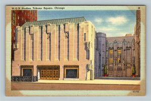Chicago IL, W-G-N Radio Studio, Tribune Square, Tower, Linen Illinois Postcard