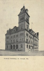 ST. JOSEPH , Missouri , 1910 ; Federal Building