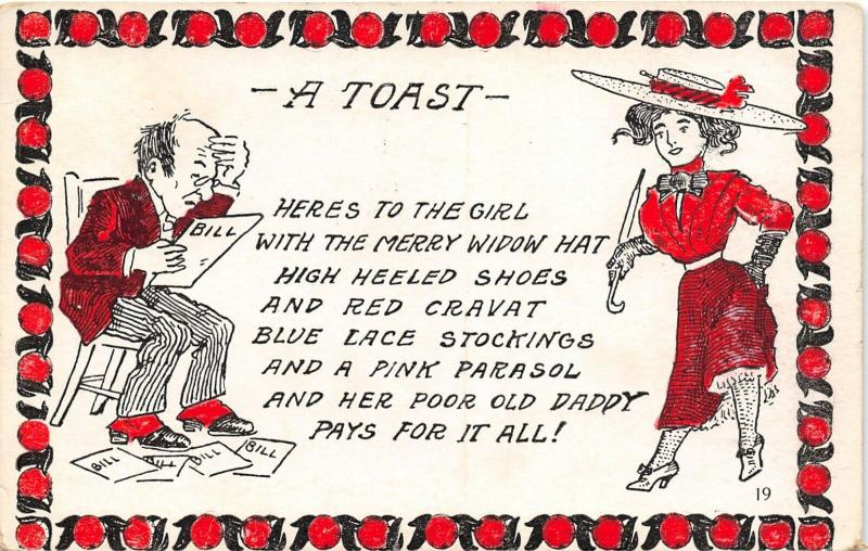 Comic~A Toast: Girl in Merry Widow Hat~High Heel Shoes~Poor Old Dad Pays for All