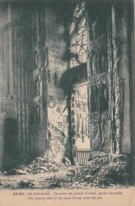 France Reims La Cathedrale Le revers du grand Portail apres l'incendie