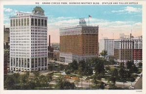 Michigan Detroit Grand Circus Park Showing David Whitney Building Statler And...