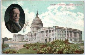 William Howard Taft Political Campaign Postcard OUR NEXT PRESIDENT 1914 Cancel