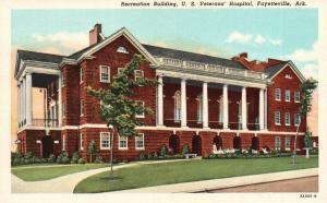 Fayetteville, AR, Recreation Bldg., U.S. Veterans' Hospital, 1937 Postcard f9732