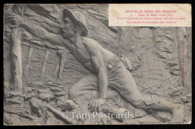 Nouvlelle Serie Des Mineurs - Dans la Mine (sans feu)
