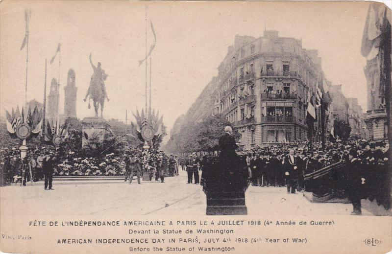 Paris France , 1910s ;  American Indepence Day , July 4th , 1918