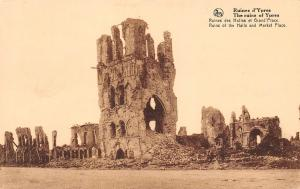 Belgium The ruins of Ypres Ruins of the Halls and Market Place