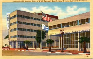 California Hollywood Columbia Square Home Of K N X Columbia Broadcasting Syst...