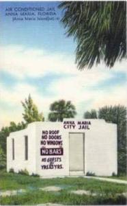 Air Conditioned Jail , Anna Maria,FL / Florida 1930-40s